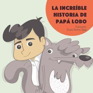 La increíble historia de papá lobo