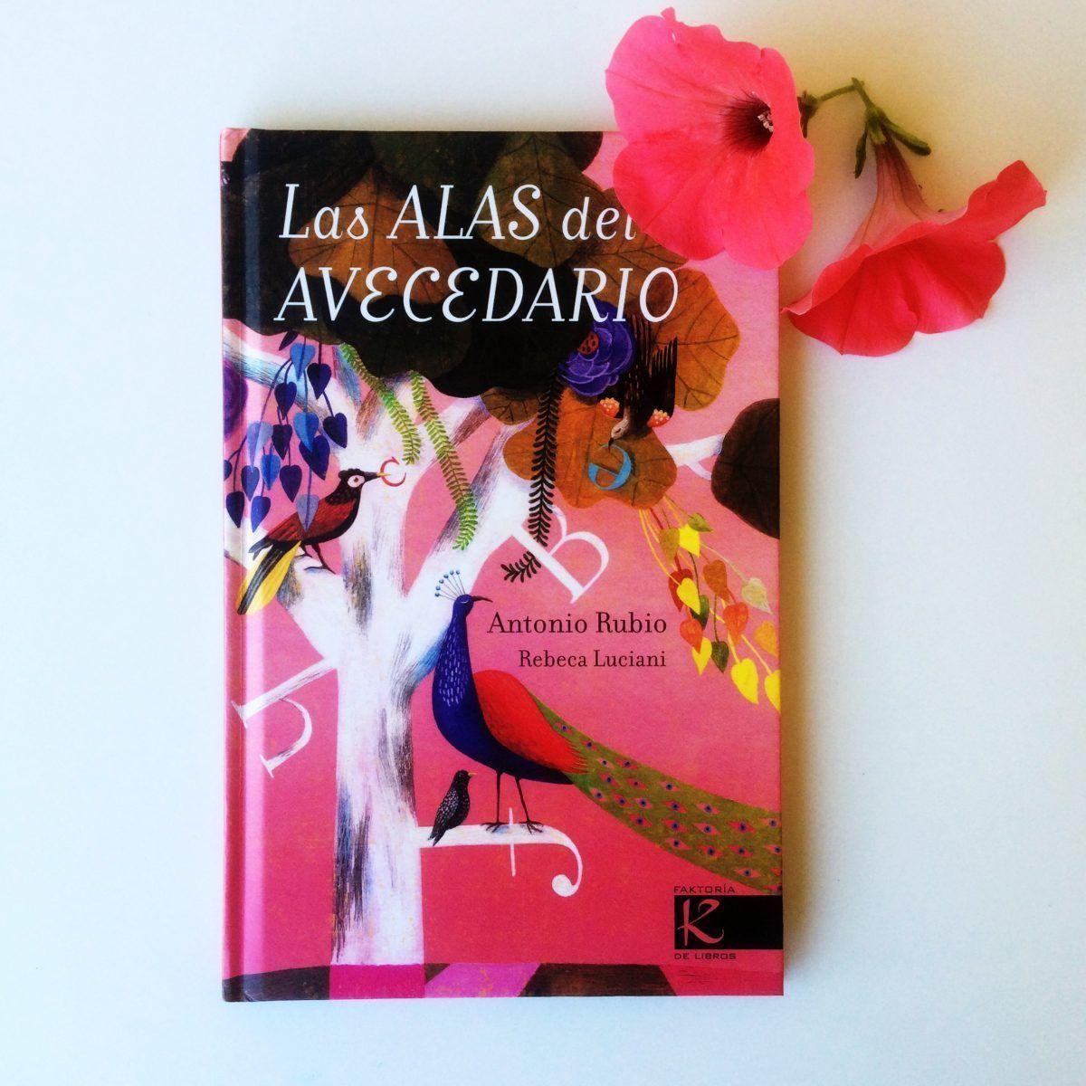 las alas del avecedario - poemario Antonio Rubio