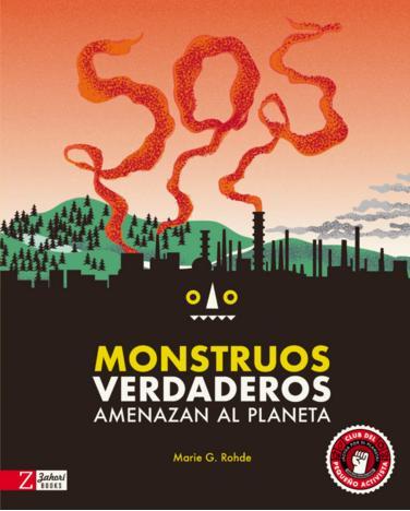 monstruos verdaderos amenazan al planeta